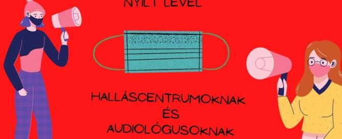 """Nyílt levél az audiológia és a halláscentrum dolgozóknak: ,,Először hibázni rendben van, másodszorra már nem."""""""